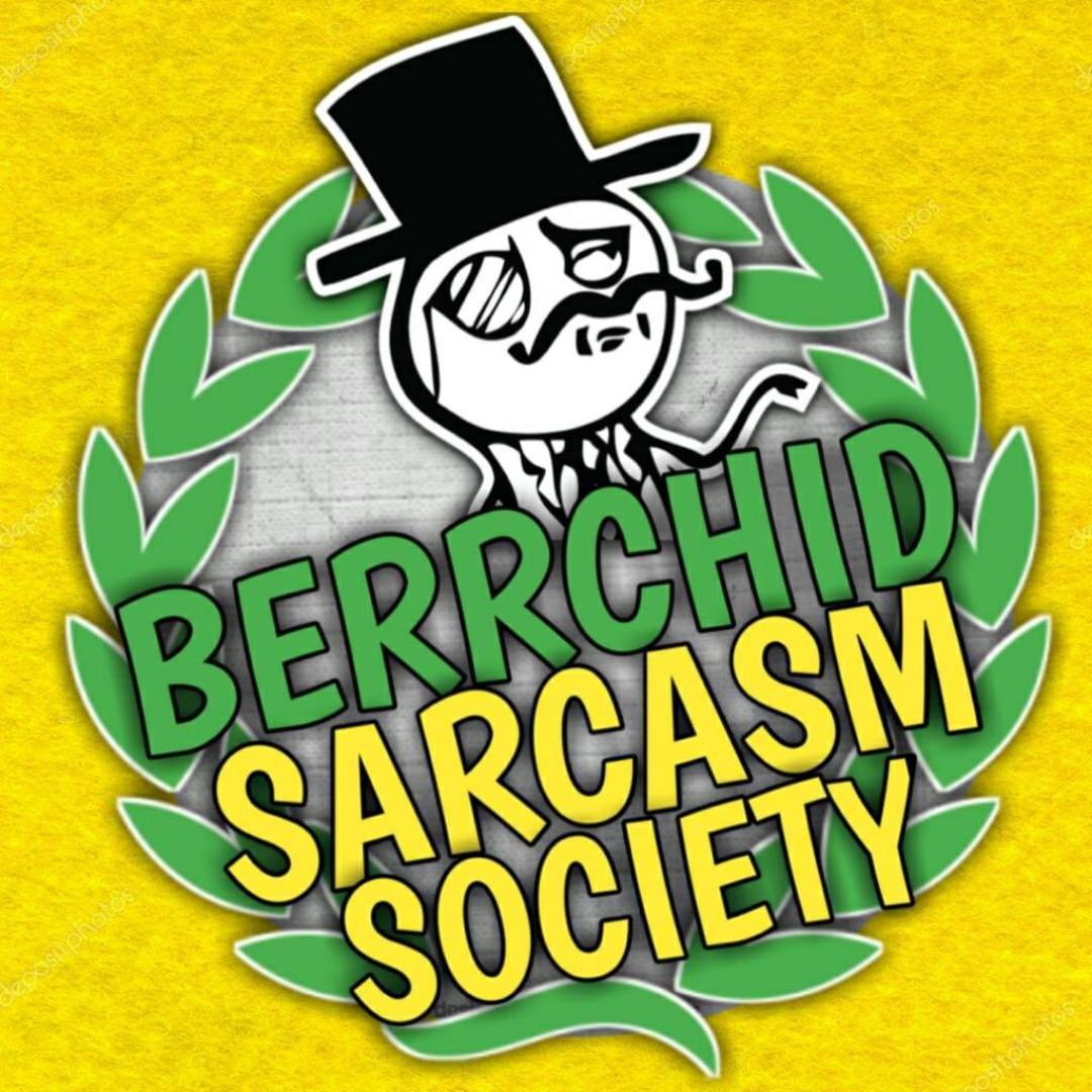 Berrchid Sarcasm society