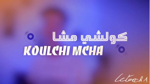 Koulchi Mcha