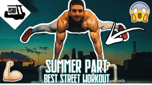 Calisthenics Motivation I Summer Part I Best Street Workout